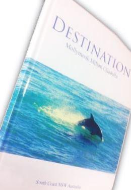 Destination Mollymook Milton Ulladulla Book Sales,Destination Mollymook Milton Ulladulla,Book,Sales